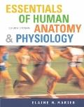 Essentials of Human Anatomy and Physiology: AND Physioex 6.0