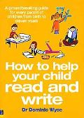 How to Help Your Child to Read and Write