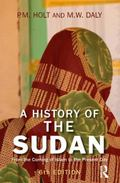 A History of the Sudan: From the Coming of Islam to the Present Day (6th Edition)