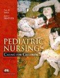 Pediatric Nursing: WITH Pediatric Nursing Care Plans AND Prentice Hall Real Nursing Skills, ...