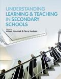 Understanding Learning and Teaching in the Secondary School