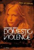 Coping with Domestic Violence. Liz Miles (Real Life Issues)