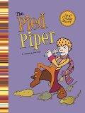 Pied Piper (First Graphics: My First Classic Story)