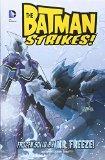 Frozen Solid by Mr Freeze (Batman Strikes!)