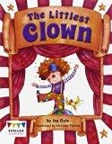 The Littlest Clown (Engage Literacy: Engage Literacy Orange)
