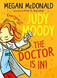 Judy Moody Doctor Is in! [Paperback] Megan McDonald and Peter H. Reynolds