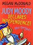 Judy Moody Declares Independence! [Paperback] Megan McDonald and Peter H. Reynolds
