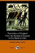 History of England from the Norman Conquest to the Death of John 1066-1216