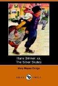 Hans Brinker; Or, the Silver Skates (Dod