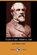 Life of General Robert E. Lee