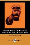 Kitchener's Mob The Adventures of an American in the British Army