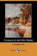 Loose End and Other Stories
