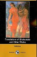 Translations of Shakuntala and Other Works