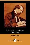 The Puzzle of Dickens's Last Plot (Dodo Press)
