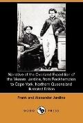 Narrative of the Overland Expedition of the Messrs. Jardine, from Rockhampton to Cape York, ...