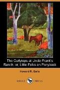 The Curlytops at Uncle Frank's Ranch: Or, Little Folks on Ponyback (Dodo Press)
