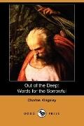 Out of the Deep: Words for the Sorrowful (Dodo Press)