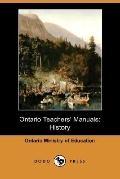 Ontario Teachers' Manuals: History (Dodo Press)