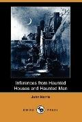 Inferences from Haunted Houses and Haunted Men (Dodo Press)