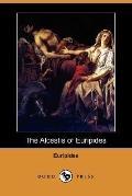 Alcestis of Euripides