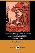 Treat 'em Rough: Letters from Jack the Kaiser Killer (Illustrated Edition) (Dodo Press)