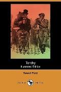 Torchy (Illustrated Edition) (Dodo Press)