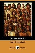 Personal Memoirs of a Residence of Thirty Years with the Indian Tribes on the American Front...