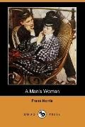 A Man's Woman (Dodo Press)
