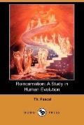 Reincarnation: A Study in Human Evolution (Dodo Press)