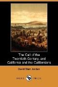 Call of the Twentieth Century, and California and the Californians