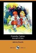 Friendly Fairies (Illustrated Edition)