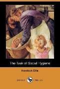 The Task of Social Hygiene (Dodo Press)