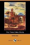 The Three Cities: Rome (Dodo Press)