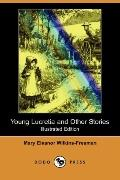 Young Lucretia And Other Stories (Illustrated Edition)