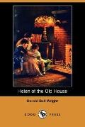 Helen of the Old House (Dodo Press)