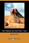 The Pharaoh And The Priest - Part I
