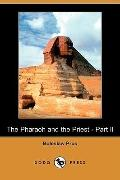 The Pharaoh And The Priest - Part Ii