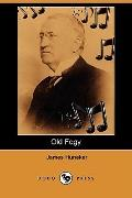 Old Fogy: His Musical Opinions and Grotesques (Dodo Press)