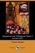 Gargantua And Pantagruel, Book 4 (Illustrated Edition)
