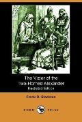 The Vizier Of The Two-Horned Alexander (Illustrated Edition)
