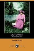 Glory Of Youth (Illustrated Edition)
