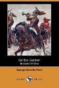Gil The Gunner (Illustrated Edition)