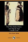 The Thin Santa Claus, and Pigs is Pigs (Illustrated Edition) (Dodo Press)