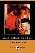 Mistrust: Or, Blanche And Osbright
