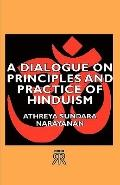 Dialogue on Principles and Practice of Hinduism