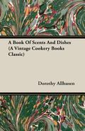 Book of Scents and Dishes