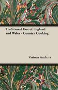 Traditional Fare of England and Wales - Country Cooking