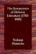 Renascence of Hebrew Literature (1743-1885)
