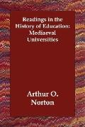 Readings in the History of Education Mediaeval Universities