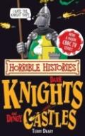 Dark Knights and Dingy Castles. by Terry Deary (Horrible Histories Special)